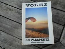 G DELORME VOLEZ EN PARAPENTE A 10€ ACH IMM FP COMP MOND RELAY A SAISIR BE