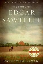 The Story of Edgar Sawtelle No. 62 by David Wroblewski (2008, Hardcover)