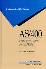 As/400: Concepts and Facilities (J.Ranade Ibm S.) by Dunne, David Hardback Book