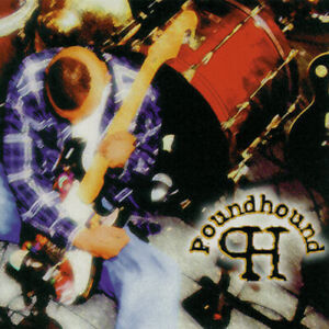 Poundhound - Massive Grooves From ... (King's X Side Project) Dug Pinnick