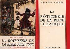 La rôtisserie de la Reine Pédauque / Anatole FRANCE // Meilleurs livres français
