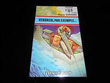 FNA 695 Pierre Suragne : Vendredi, par exemple... TBE