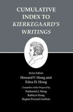 Cumulative Index to Kierkegaard's Writings : The Works of Soren Kierkegaard, ...