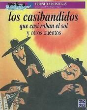 NEW Los casibandidos que casi roban el sol y otros cuentos (Spanish Edition)