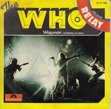 "THE WHO - RELAY / WASPMAN - SPANISH 7"" SINGLE 45 SPAIN 1973"