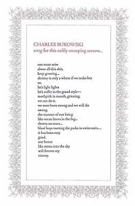 "CHARLES BUKOWSKI ""SONG FOR THIS SOFTLY-SWEEPING SORROW"" BROADSIDE 150 COPIES"