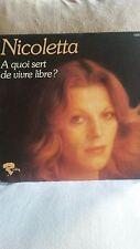 """Vinyl 45 Tours NICOLETTA """"A quoi sert de vivre libre ?"""" 1975"""