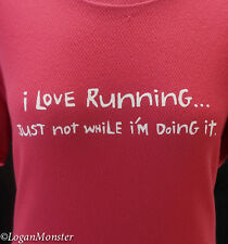 One More Mile Fuchsia L I Love Running Just Not When I'm Doing It Shirt