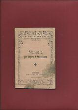 Libro Illustrato 1908 Manuale per Tingere e Smacchiare Materie Coloranti Tessuti