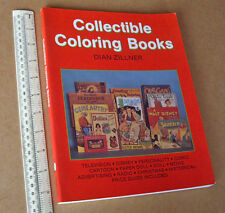 Collectible Coloring Books by Zillner 1992 Schiffer USA Collectors Guide.