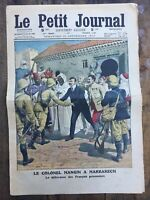 Le Petit Journal N° 1140 du 22 Septembre 1912 Le Colonel MANGIN à MARRAKECH