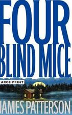 Four Blind Mice: By Patterson, James