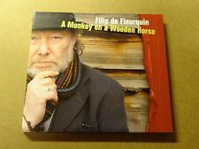 CD / FILIP DE FLEURQUIN: A MONKEY ON A WOODEN HORSE