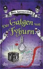 Der Galgen von Tyburn - Peter Grant (6) - Ben Aaronovitch - UNGELESEN