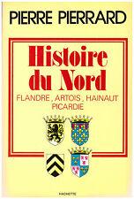 PIERRARD Pierre - HISTOIRE DU NORD - FLANDRE ARTOIS HAINAUT PICARDIE - 1978