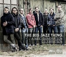 The Big Jazz Thing a Next Generation Celebration Bastian Jütte Tobias il mio duro