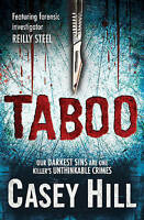 Taboo (Reilly Steel 1), Hill, Casey, Very Good Book