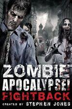 Zombie Apocalypse! Fightback,Stephen Jones