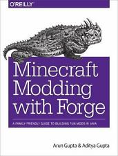 Minecraft Modding With Forge: A Family-Friendly Guide To Building Fun Mods In...