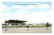 Mile High Kennel Club Track Postcard Denver Colorado Linen Dog Racing Vintage