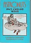 Astronuts: Space Jokes and Riddles: Charles Keller