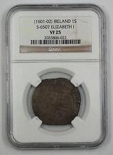 1601-1602 Ireland 1 Shilling Silver Coin S-6507 Elizabeth I NGC VF-25 AKR