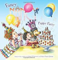 Fancy Nancy: Puppy Party by Jane OConnor