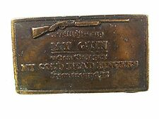 Vintage I Will Give Up My Gun When They Pry My Cold Dead Belt Buckle 81816
