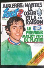 France Foot 2 n°64 du 15/6/1979; Auxerre-Nantes spécial coupe/ Platini en Vert
