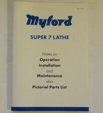 NUOVO ORIGINALE MYFORD SUPER 7 tornio funzionamento e parti manuale da Myford