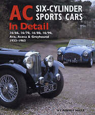 AC Sports Cars in Detail: Six-cylinder Models 1933-1963 by Rinsey Mills (Hardback, 2008)