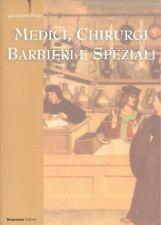 Giuseppe Pitrè: Medici, Chirurghi, Barbieri e Speziali, Brancato,  2003 Anastat