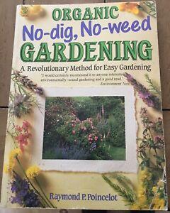 Organic No Dig, No Weed Gardening: A Revolutionary Method for Easy Gardening...