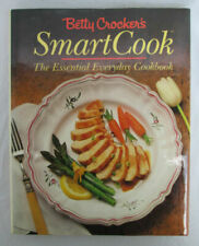 Betty Crocker's Smart Cook : The Essential Everyday Cookbook by Betty Crocker...
