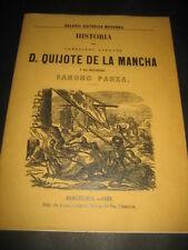 HISTORIA DEL CABALLERO ANDANTE DON QUIJOTE DE LA MANCHA Y SU ESCUDERO SANCHO PA