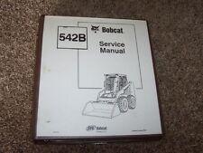 Bobcat 542B Skid Steer Loader IR Shop Service Repair Factory Original Manual