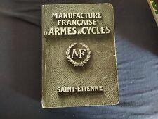 MANUFRANCE Manufacture Française  D'Armes  Cycles Saint-Etienne  Catalogue 1913