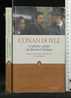 L'ULTIMO SALUTO DI SHERLOCK HOLMES. Conan Doyle. Newton Compton.