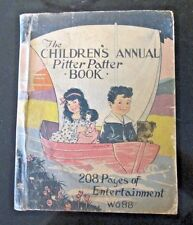 The Children's Annual Pitter Patter Book (1928 Whitman Publishing)