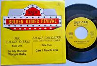 "Mr. Walkie Talkie / Be My Boogie Woogie Baby - Jackie Goldbird / Can I 7"" Single"
