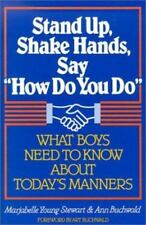 """Stand Up, Shake Hands, and Say """"How Do You Do"""": What Boys Need to Know a"""