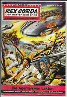 Rex Corda Der Retter der Erde Nr.3 - TOP Z1 Science Fiction Romanheft BASTEI