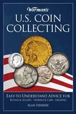 Warman's U. S. Coin Collecting : What You Need to Know New and free shippping