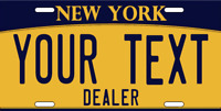 CUSTOMIZE THIS NEW YORK LICENSE PLATE - ANY TEXT YOU WANT, DEALER