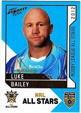2012 SELECT DYNASTY NRL ALL STARS #AS30: LUKE BAILEY - GOLD COAST TITANS