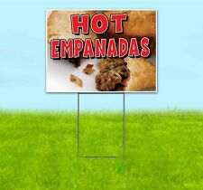 Hot Empanadas 18x24 Yard Sign Corrugated Plastic Bandit Lawn Carnival Fair Food