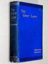 The GREY LADY - Henry Seton Merriman (1902) B/W Illustrated by ARTHUR RACKHAM!