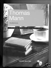 T.Mann # I BUDDENBROOK # Corriere della Sera 2006