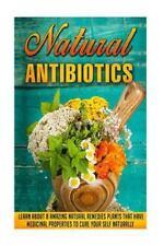 Natural Antibiotics and Antivirals, Herbal Remedies, Organic Antibiotics,...