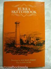 Burra Sketchbook Historic Sth Australia & Cards Maurice Perry Ian Auhl 1982 B31